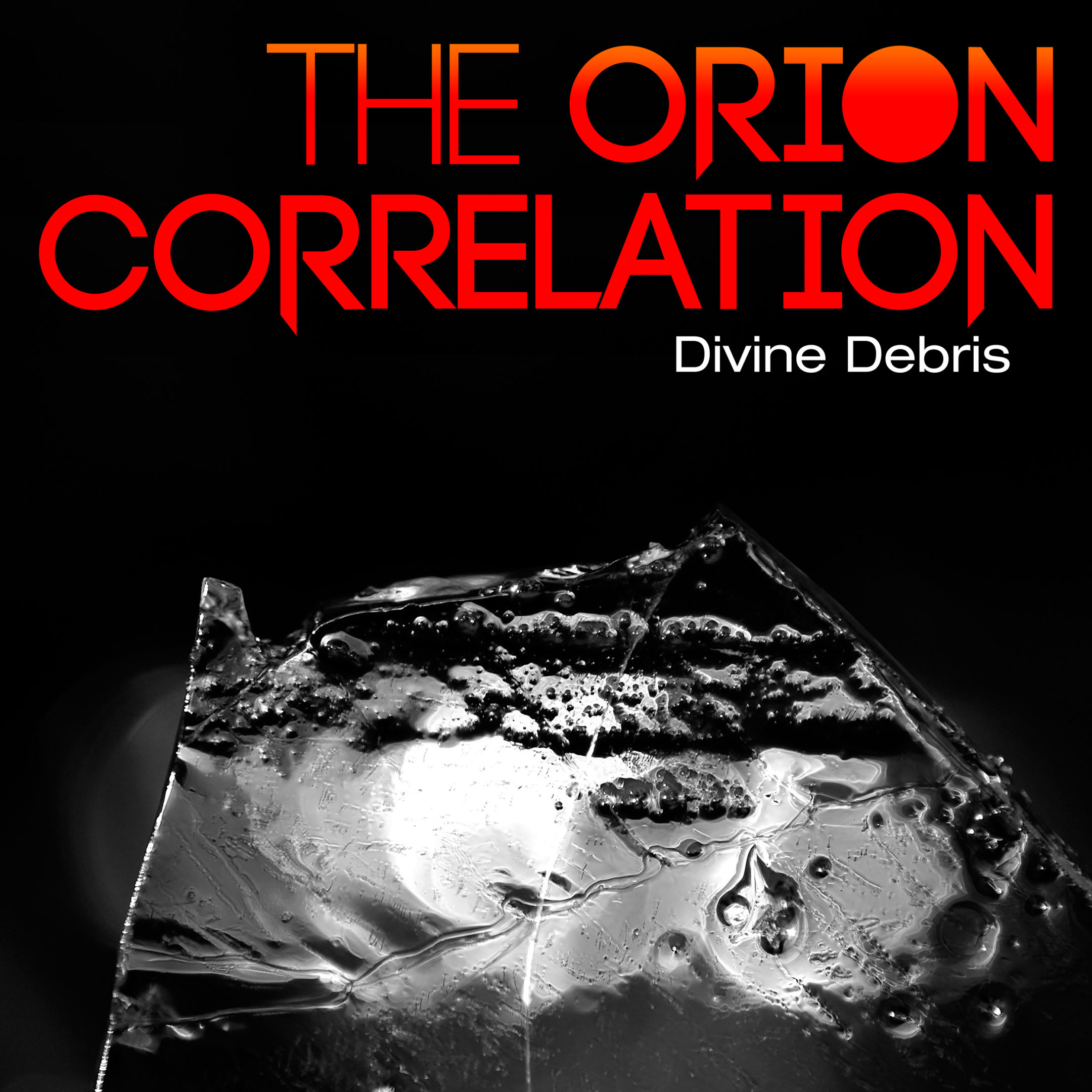 The Orion Correlation – Divine Debris Artwork