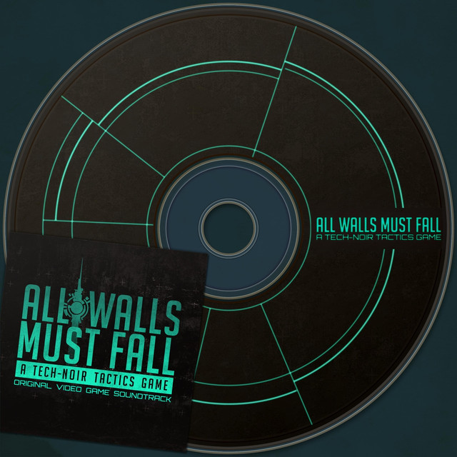 All Walls Must Fall (Original Video Game Soundtrack) Artwork